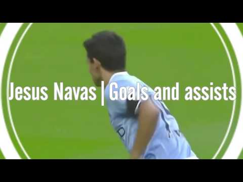Jesus Navas | Goals, Assists and More