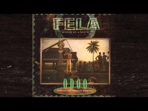 Fela Kuti - O.D.O.O. (Overtake Don Overtake Overtake)