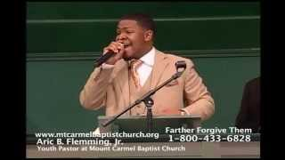 Father Forgive Them By: Aric B. Flemming, Jr.
