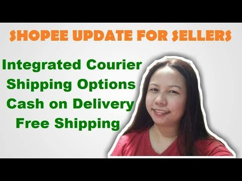 SHOPEE UPDATE - Integrated Courier, Shipping Options, Cash on Delivery and Free Shipping