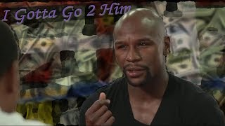 Exposed! Floyd Mayweather Freudian Slip Reveals Game Plan