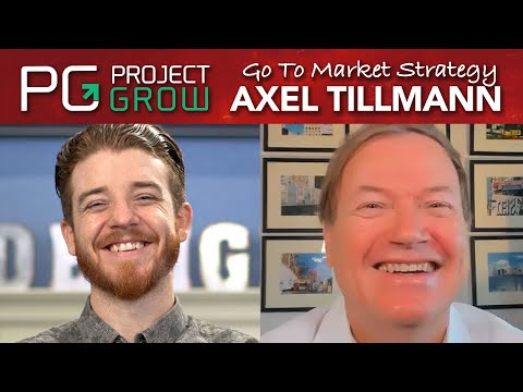 Go To Market Strategy for Startups with Axel Tillmann   Project Grow Show