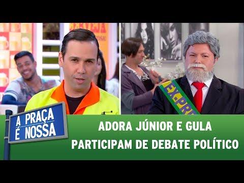 Adora Júnior e Gula participam de debate político | A Praça É Nossa (22/06/17)