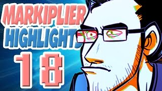 Markiplier Highlights #18