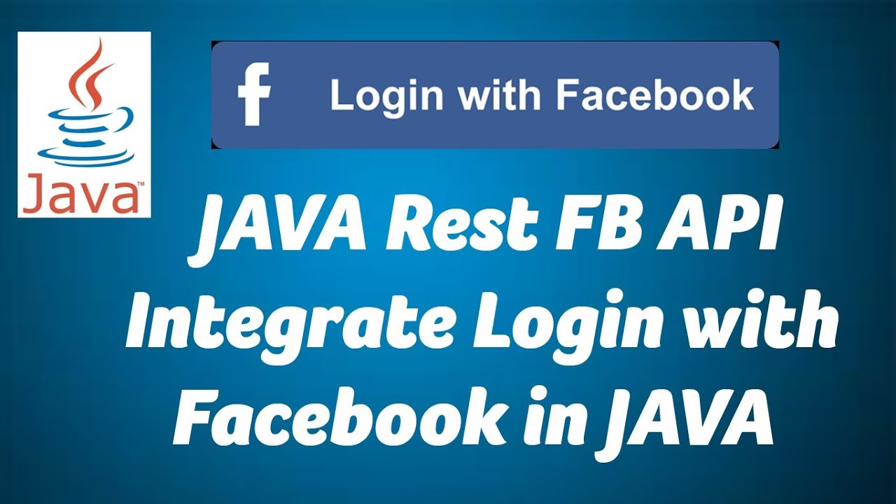 JAVA - Login with Rest FB API in Facebook 01 - Get User ...