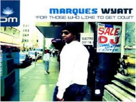 marques-wyatt-for-those-who-like-to-get-down-let-there-be-house