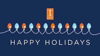 150 Years of Illinois: A Holiday Greeting from the Chancellor