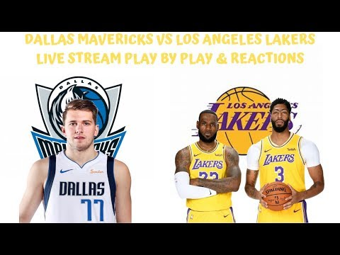 Dallas Mavericks Vs Los Angeles Lakers Live Stream Play