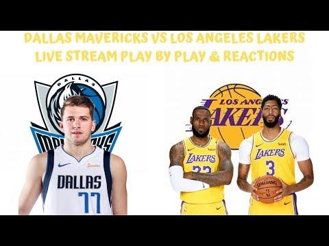 Dallas Mavericks Vs. Los Angeles Lakers Live Stream Play By Play & Reactions