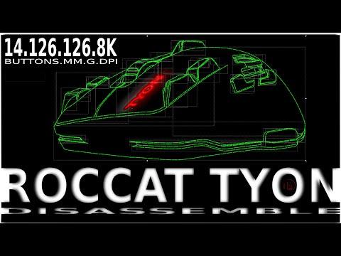 T Y O N Roccat Tyon Disassemble Teardown
