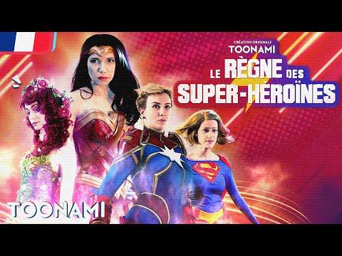 Le Règne des Super-héroïnes 🇫🇷 | Découvre le documentaire inédit le 24 mai sur Toonami !