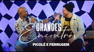 Radio Mania - Ferrugem e Picolé - Tentei Ser Incrível / Pela Vida Inteira (Grandes Encontros)
