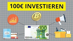 Wie investiert man 100€ in 2019? Die 5 besten Wege