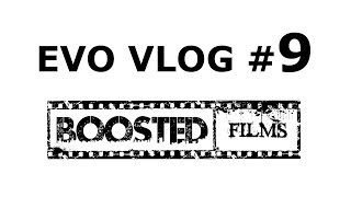 EVO Vlog #9 - thoughts on Vegas // All the little things