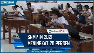 Pengumuman SNMPTN 2021 Hari Ini Peserta Meningkat 20 Persen