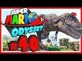 SUPER MARIO ODYSSEY # 40 🎩 Ein Name für den T-Rex! [HD60] Let's Play Super Mario Odyssey