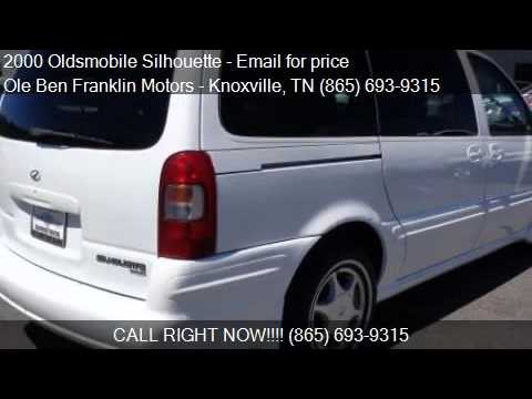 2000 oldsmobile silhouette for sale in knoxville tn 37922 for Ole ben franklin motors knoxville