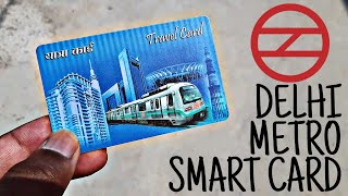 How to Get Delhi Metro SMART CARD 2019 | How to Recharge Delhi Metro SMART CARD 2019