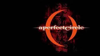 A Perfect Circle - 3 Libras A432Hz