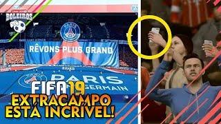 FIFA 19   AS NOVIDADES DO EXTRACAMPO!! ANIMAÇÕES, TORCIDA, PRÉ JOGO!!