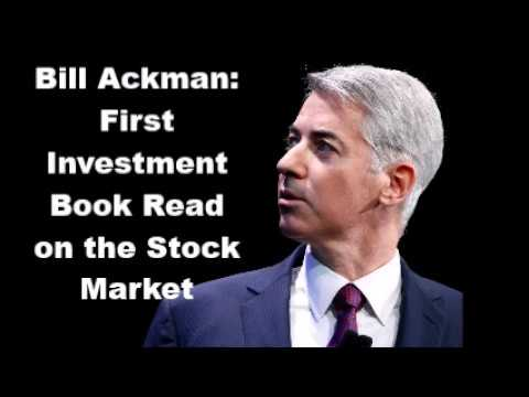 Bill Ackman: First Investment Book Read on the Stock Market
