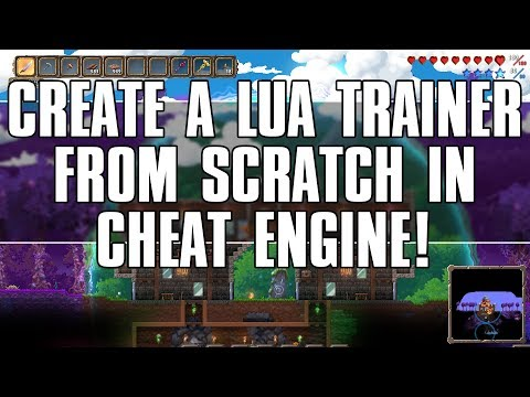 Lua Tutorial: Coding A Trainer From Scratch In Cheat Engine! [Terraria]