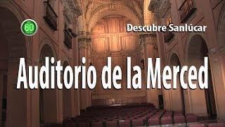 Sanlúcar De Barrameda Plan 60 Segundos Descubre Auditorio De La Merced Youtube