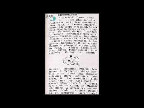 Slágermúzeum. Szerkesztő: Boros Anikó. 1985.08.26. Petőfi rádió. 13.05-13.45.