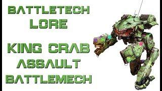 Battletech Lore - King Crab Assault Battlemech