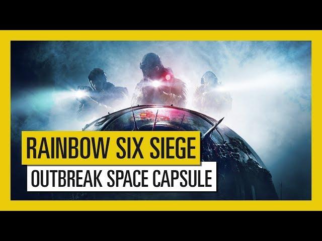 Tom Clancy's Rainbow Six Siege - Outbreak : Space Capsule Trailer