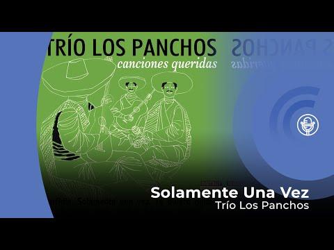 Trio Los Panchos - Solamente Una Vez (con letra - lyrics video)