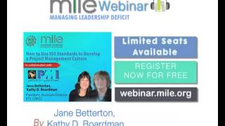 MILE WEBINAR | How to Use ISO Standards to Develop a Project Management Culture By  Jane Betterton,