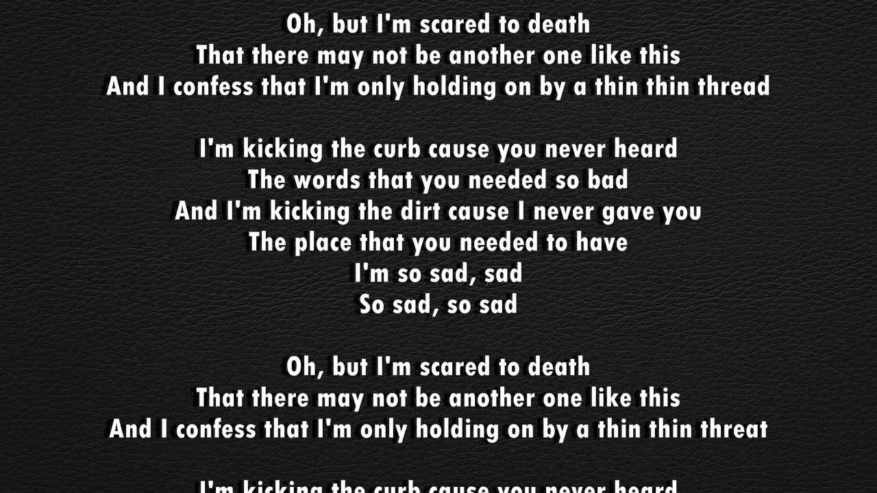 MAROON 5 - SAD [LYRICS] - YouTube Sad Lyrics