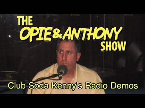 Opie & Anthony: Club Soda Kenny's Radio Demos (05/01-06/11/09)