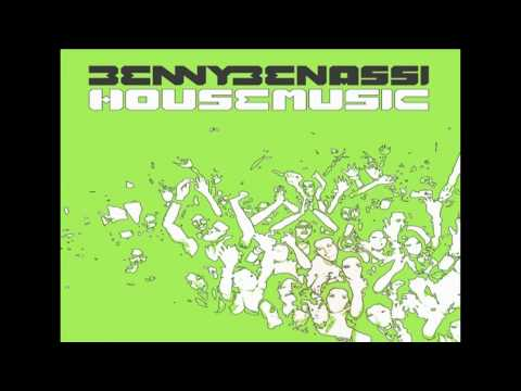 BENNY BENASSI - House Music