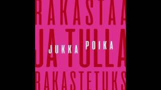 Jukka Poika - Rakastaa ja tulla rakastetuks