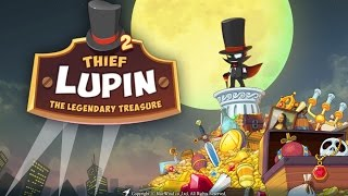 Official Thief Lupin 2 (by BLUE WIND) iOS / Android Launch Trailer