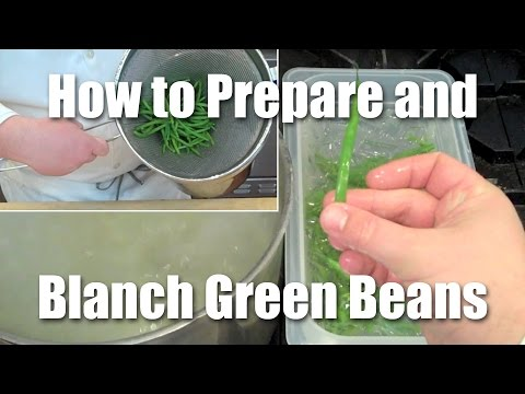 How To Prep And Blanch Green Beans