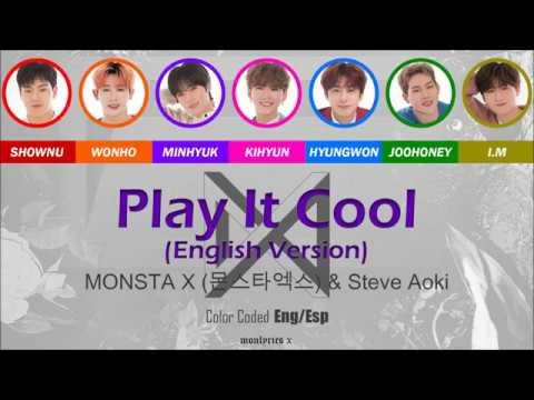 MONSTA X (몬스타엑스) \u0026 Steve Aoki - Play it Cool (English Version) (Color Coded Eng/Esp Lyrics) indir