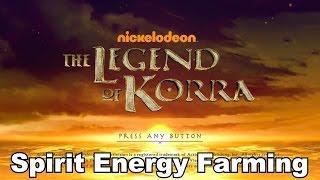 The Legend of Korra - Spirit Energy Farming