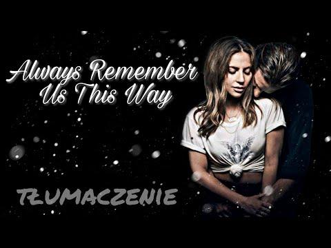 Lady Gaga - Always Remember Us This Way // Tłumaczenie