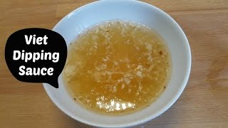 Best Ever Easy Vietnamese Fish Sauce Dipping Sauce Recipe (nuoc Cham) For Rice Vermicelli Salads