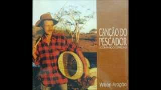 Wilson Aragão - Canção do Pescador