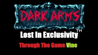 Lost In Exclusivity - 001 - Dark Arms Beast Buster Review (NGP)