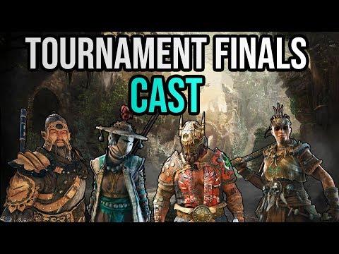 For Honor 4v4 Tournament Cast