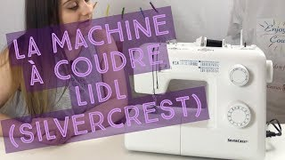 La machine à coudre Lidl (Silvercrest)⚙️
