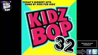 Kidz Bop Kids: My House