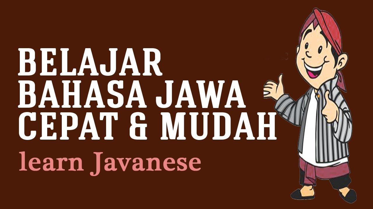 Belajar Bahasa Jawa Cepat Oleh Niken Larasati Learn Javanese Youtube