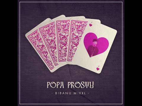 Bibanu MixXL - Popa prostu' (feat. Sebastian Lala)