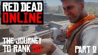 Red Dead Online: The Journey to Rank 50 - Part 2 Rank 5 - 10